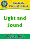 Hands-On - Physical Science: Light and Sound Gr. 1-5