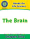 Hands-On - Life Science: The Brain Gr. 1-5