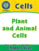 Cells: Plant and Animal Cells