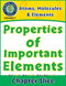 Atoms, Molecules & Elements: Properties of Important Elements Gr. 5-8