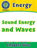 Energy: Sound Energy and Waves