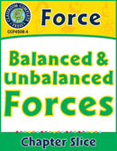 Force: Balanced & Unbalanced Forces Gr. 5-8