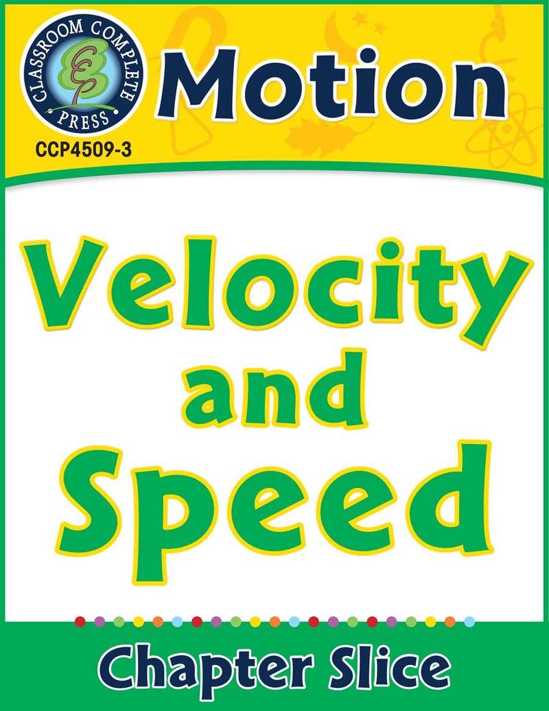 Motion: Velocity and Speed Gr. 5-8