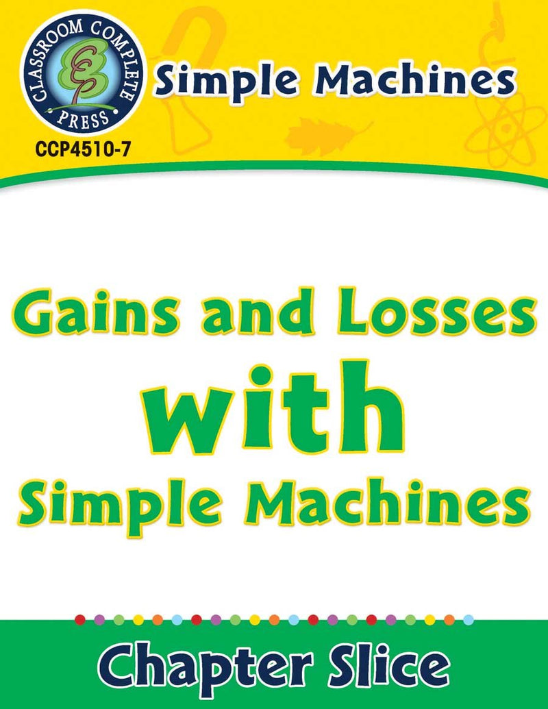 Simple Machines: Gains and Losses with Simple Machines