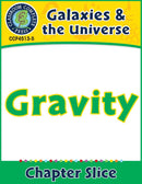 Galaxies & The Universe: Gravity Gr. 5-8