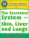 Circulatory, Digestive & Reproductive Systems: Skin, Liver & Lungs Gr. 5-8