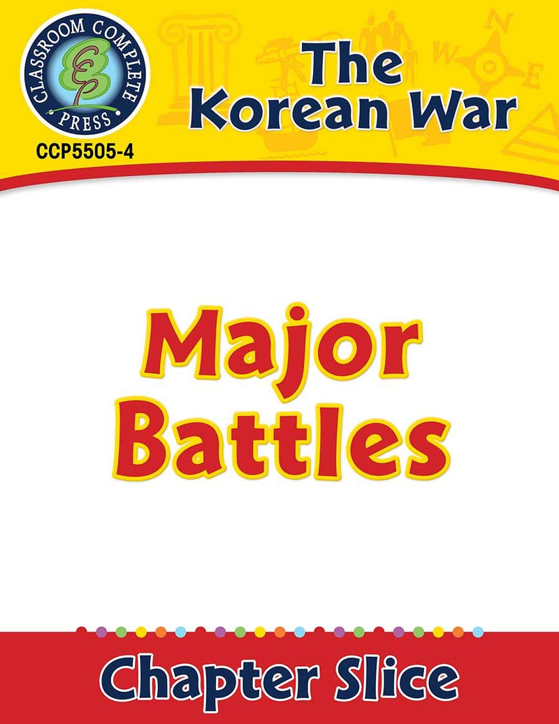 Korean War: Major Battles Gr. 5-8