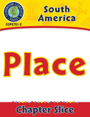 South America: Place Gr. 5-8