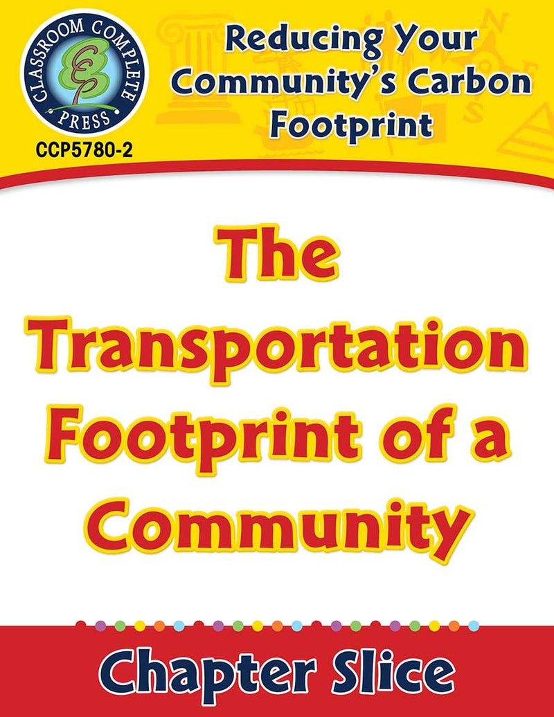 Reducing Your Community's Carbon Footprint: The Transportation Footprint of a Community Gr. 5-8