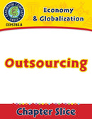Economy & Globalization: Outsourcing Gr. 5-8