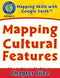 Mapping Skills with Google Earth Gr. 3-5: Mapping Cultural Features
