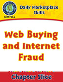 Daily Marketplace Skills: Web Buying and Internet Fraud Gr. 6-12