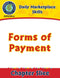 Daily Marketplace Skills: Forms of Payment Gr. 6-12