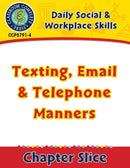 Daily Social & Workplace Skills: Texting, Email & Telephone Manners Gr. 6-12