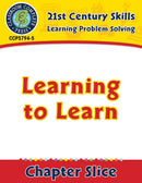 Learning Problem Solving: Learning to Learn Gr. 3-8+