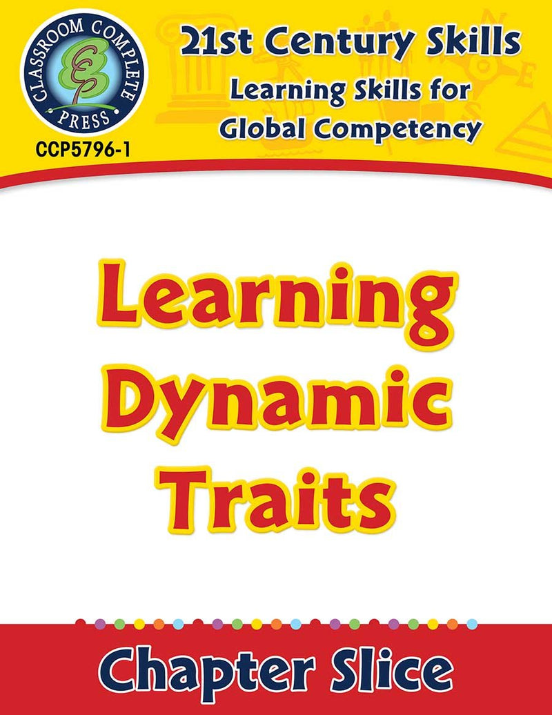 Learning Skills for Global Competency: Learning Dynamic Traits Gr. 3-8+