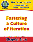 Learning Skills for Global Competency: Fostering a Culture of Iteration Gr. 3-8+