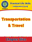 Independent Living: Transportation & Travel Gr. 9-12+