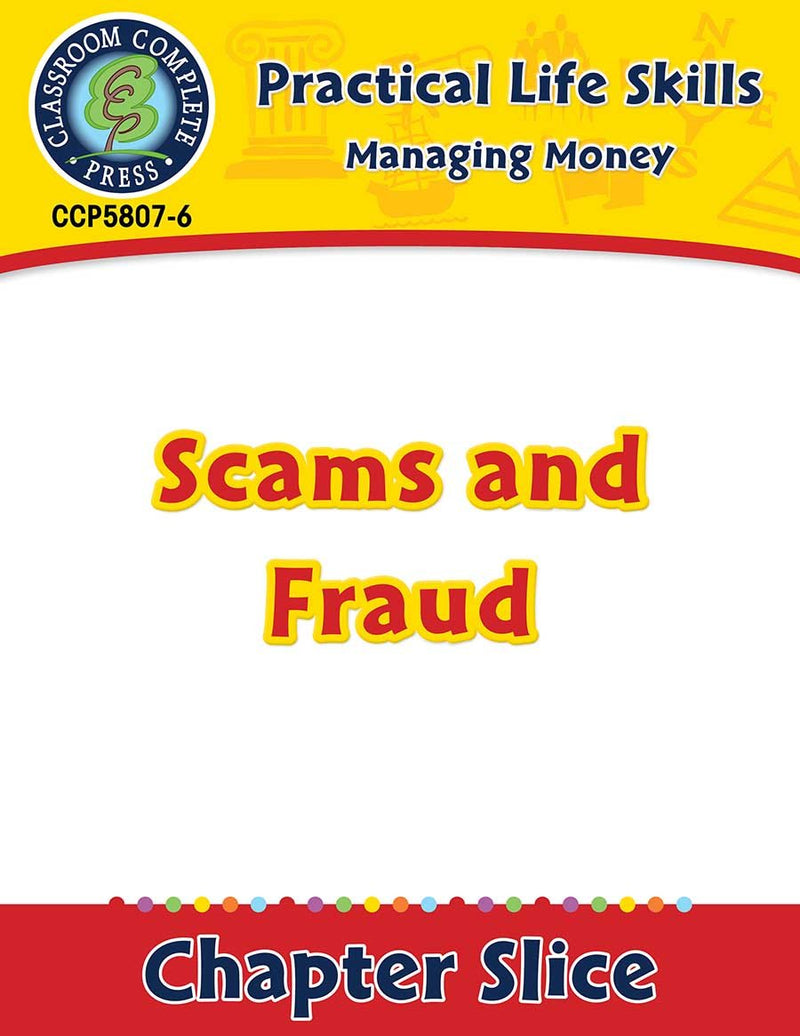 Managing Money: Scams & Fraud Gr. 9-12+