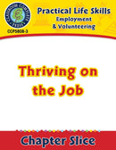 Employment & Volunteering: Thriving on the Job Gr. 9-12+