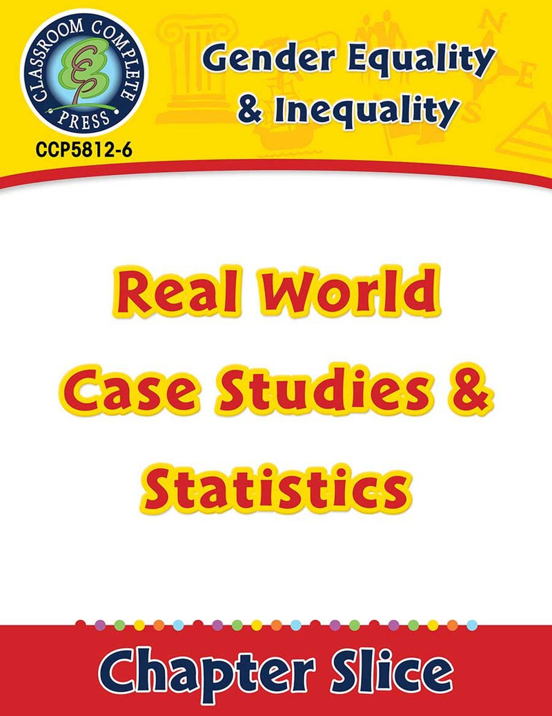 Gender Equality & Inequality: Real World Case Studies & Statistics Gr. 6-Adult