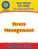 Self-Sustainability Skills: Stress Management Gr. 6-12+