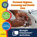 Daily Health & Hygiene Skills: Personal Hygiene, Grooming & Dental Care - Google Slides (SPED)