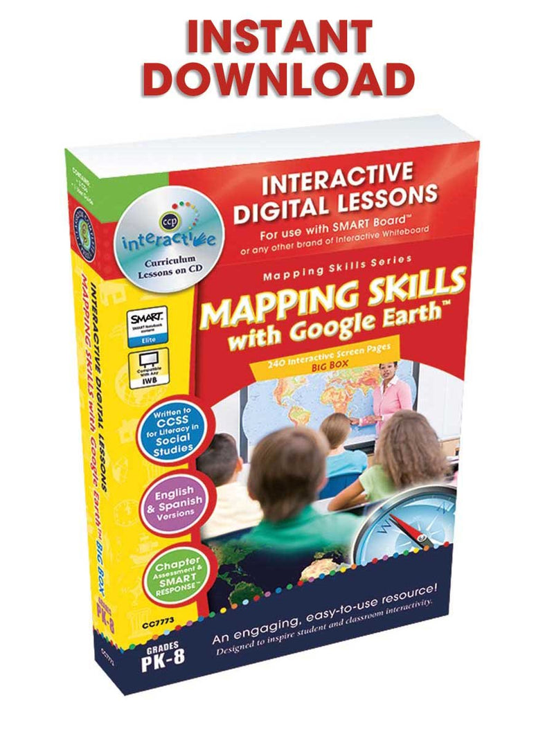 Mapping Skills with Google Earth Big Box - Grades PK-8 - DIGITAL LESSON PLAN
