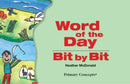 Word of the Day: Bit by Bit