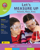 Let's Measure Up: Volume, Mass, Area