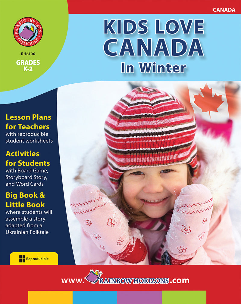 Kids Love Canada: In Winter