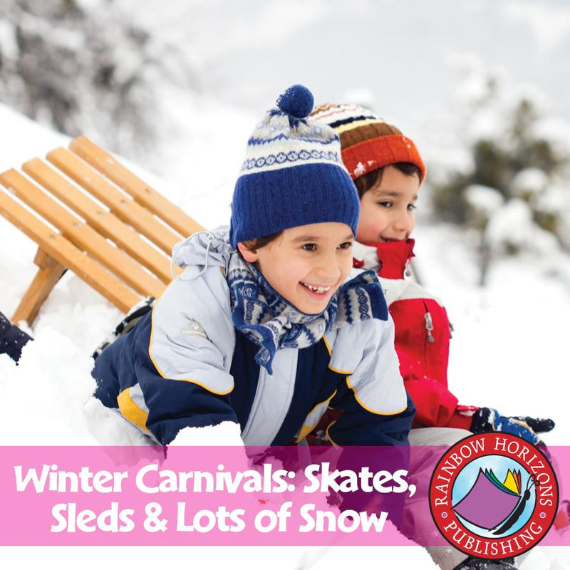 Winter Carnivals: Skates, Sleds & Lots of Snow