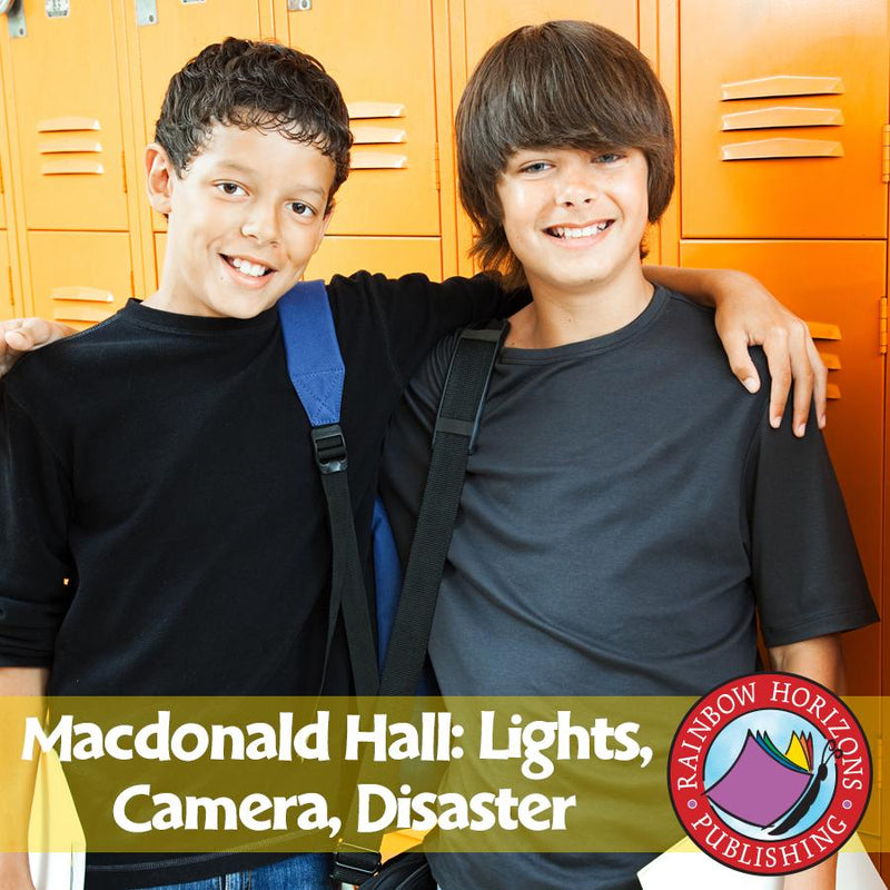 Macdonald Hall: Lights, Camera, Disaster (Novel Study)