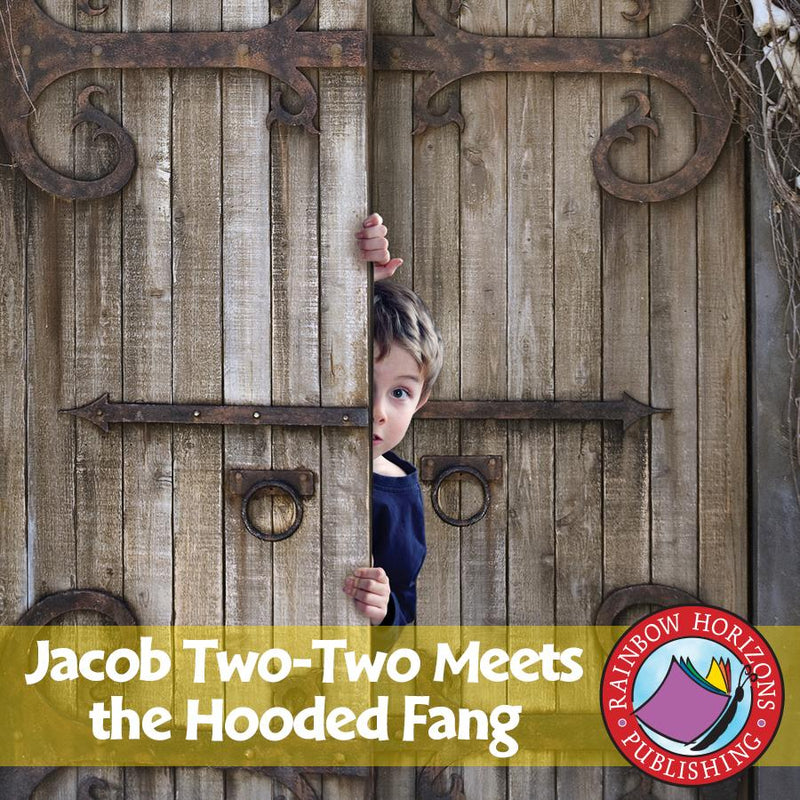 Jacob Two-Two Meets the Hooded Fang (Novel Study)