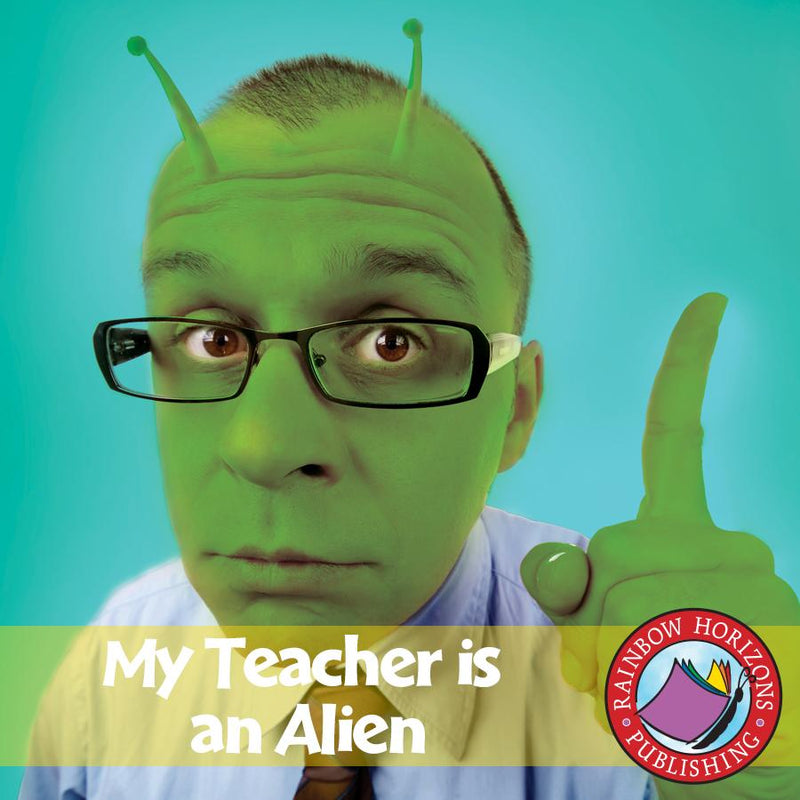 My Teacher Is An Alien (Novel Study)