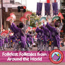 Folkfest: Folktales From Around The World