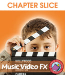 Music Video FX - CHAPTER SLICE