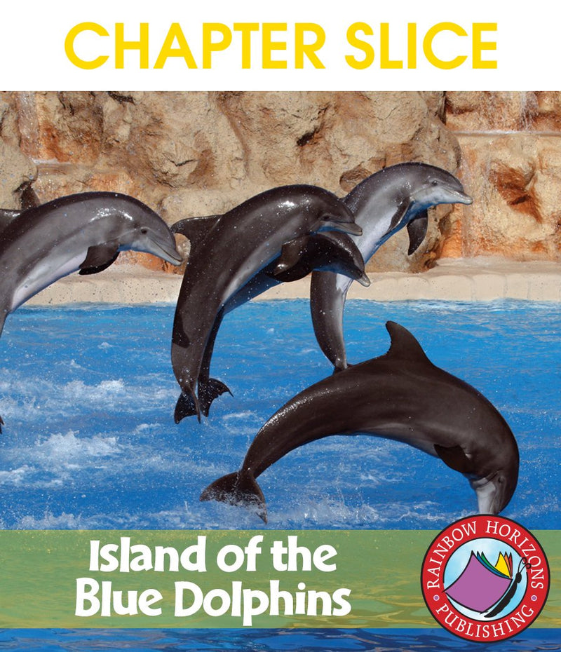 Island of the Blue Dolphins (Novel Study) - CHAPTER SLICE