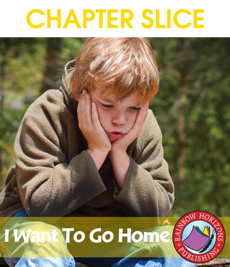 I Want to Go Home (Novel Study) - CHAPTER SLICE