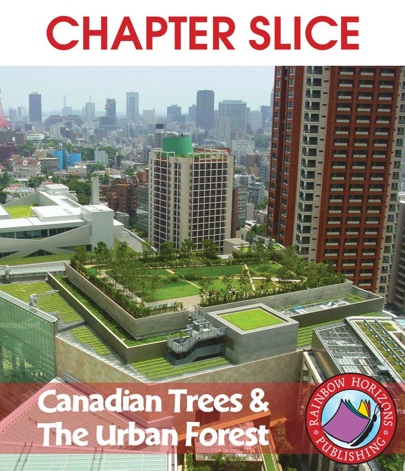 Canadian Trees & The Urban Forest - CHAPTER SLICE