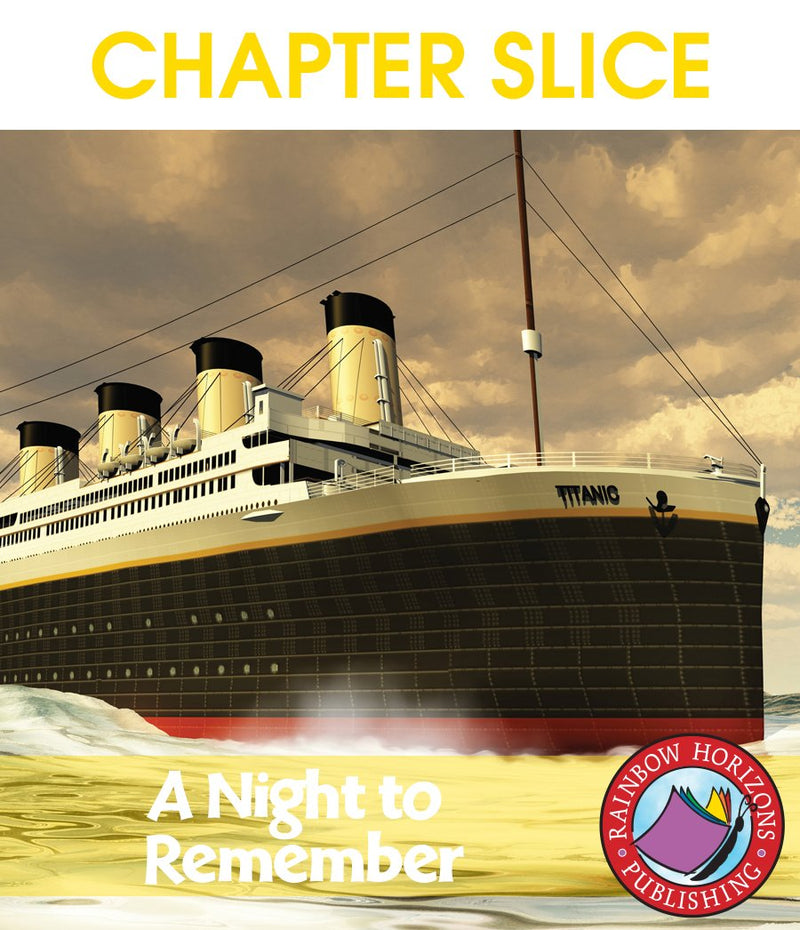 A Night To Remember (Novel Study) - CHAPTER SLICE