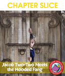 Jacob Two-Two Meets the Hooded Fang (Novel Study) - CHAPTER SLICE