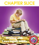 Reading with Laura Ingalls Wilder (Author Study) - CHAPTER SLICE