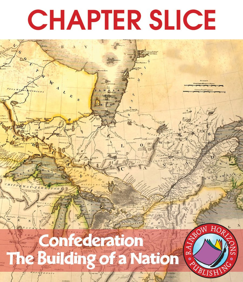 Confederation: The Building of a Nation - CHAPTER SLICE