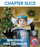 Spacemen Visit Christmas - CHAPTER SLICE