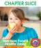 Nutrition: Food & Healthy Eating - CHAPTER SLICE