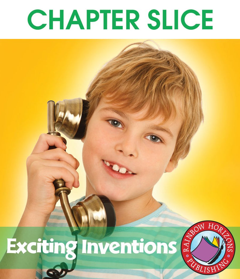 Exciting Inventions - CHAPTER SLICE