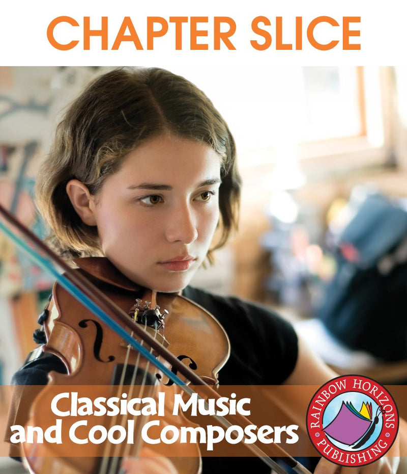 Classical Music & Cool Composers - CHAPTER SLICE