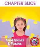 Mind Games & Puzzles - CHAPTER SLICE