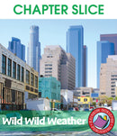 Wild Wild Weather - CHAPTER SLICE